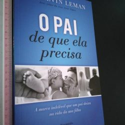 O Pai de Que Ela Precisa - Kevin Leman