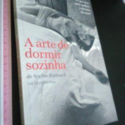 A arte de dormir sozinha - Sophie Fontanel