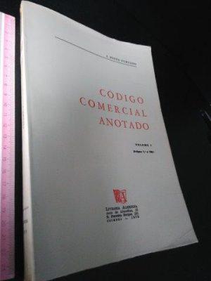 Código Comercial Anotado (Vol. I) - J. Pinto Furtado