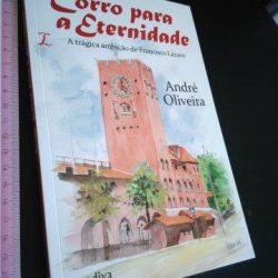 Corro para a eternidade - André Oliveira