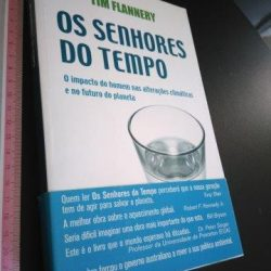 Os senhores do tempo - Tim Flannery