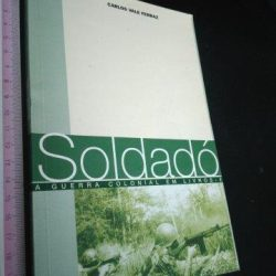 Soldadó - Carlos Vale Ferraz