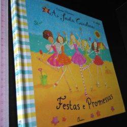 A fada Carolina - Festas e Promessas - Emma Thomson
