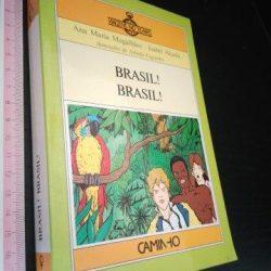 Brasil! Brasil! (1.ª ed.) - Ana Maria Magalhães / Isabel Alçada