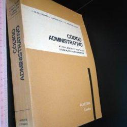 Código Administrativo Anotado (1979) - J. da Silva Paixão
