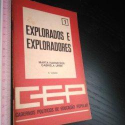 Explorados e exploradores - Marta Harnecker / Gabriela Uribe