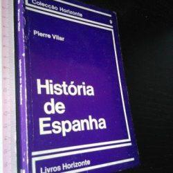 História de Espanha - Pierre Vilar