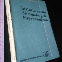 Historia Social de España y de Hispanoamérica - Juan Beneyto