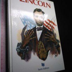 Lincoln - O libertador dos escravos -