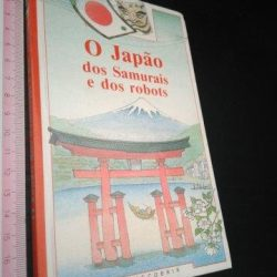 O Japão dos Samurais e dos robots - Descobrir -