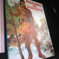 Passagem do noroeste Mackenzie - Colecção Expedição -
