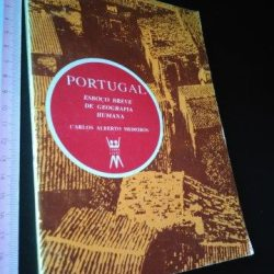 Portugal - Esboço breve de Geografia Humana - Carlos Alberto Medeiros