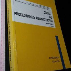 Código do Procedimento Administrativo Anotado (3.ª edição) - Diogo Freitas do Amaral
