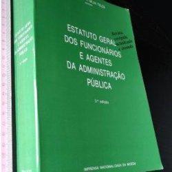 Estatuto geral dos funcionários e agentes da Administração Pública - António da Silva Teles