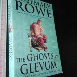 The ghosts of Glevum - Rosemary Rowe