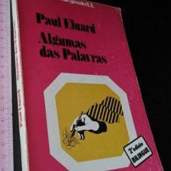 Algumas das palavras - Paul Eluard
