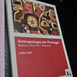 Antropologia em Portugal - João Leal