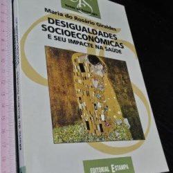 Desigualdades socioeconómicas - Maria do Rosário Giraldes
