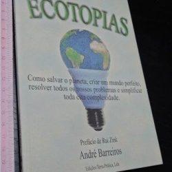 Ecotopias - André Barreiros