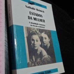 Estados da mulher - Natalie Heinich