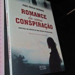 Romance de uma conspiração - João Paulo Guerra