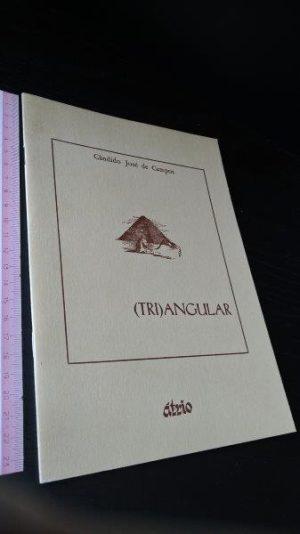 (Tri)angular - Cândido José de Campos