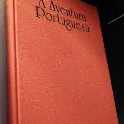 A aventura portuguesa - Augusto Pereira Brandão
