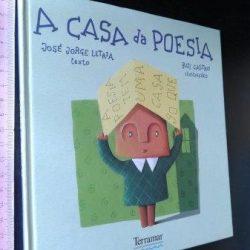 A casa da poesia - José Jorge Letria