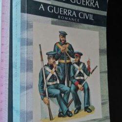 A guerra civil - Álvaro Guerra
