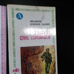 A guerra civil espanhola - Hellmuth Günter Dahms