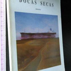 Docas secas - Fernando Miguel Bernardes