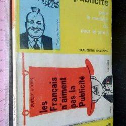 La publicité + Les français n'aiment pas la publicité - Catherine Ravenne / Robert Guérin