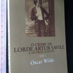 O crime de lorde Artur Savile - Oscar Wilde