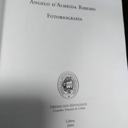 Ângelo D'Almeida Ribeiro (Fotobiografia - Ordem dos advogados) -