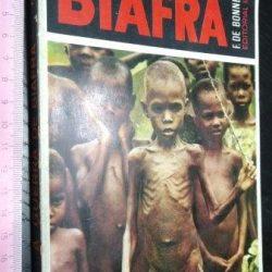 A guerra de Biafra - F. de Bonneville