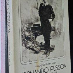 Fernando Pessoa (uma fotobiografia) - Maria José de Lancastre
