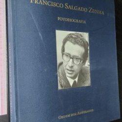 Francisco Salgado Zenha - Fotobiografia (Ordem dos Advogados) -