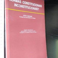 Normas constitucionais inconstitucionais - Otto Bachof