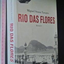 Rio das flores (1.a edição) - Miguel Sousa Tavares