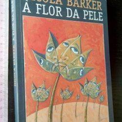 À flor da pele - Nicola Barker