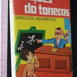 As lições do Tonecas - José de Oliveira Cosme