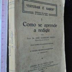 Como se aprende a redigir - José Guerreiro Murta