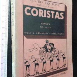 Coristas (Comédia em 3 actos) - Armando Vieira Pinto