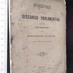 Discurso parlamentar proferido a 16 de Julho de 1890 - Bernardino Machado