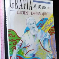 Grafia auto bio etc. (vol. 1) - Lucien J. Engelmajer