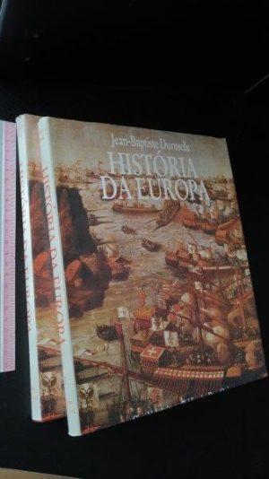 História da Europa (2 vols.) - Jean-Baptiste Duroselle