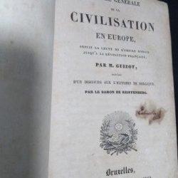 Histoire général de la civilisation en Europe - M. Guizot
