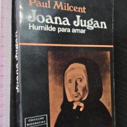Joana Jugan (Humilde para amar) - Paul Milcent