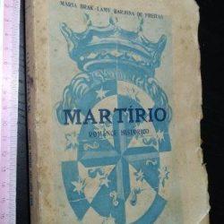 Martírio - Maria Brak-Lamy Barjona de Freitas