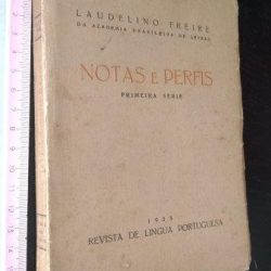 Notas e perfis (Primeira série) - Laudelino Freire